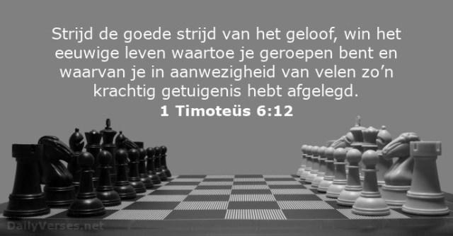 1-timoteus-6-12 - Strijd de goede strijd - DailyVerses.net
