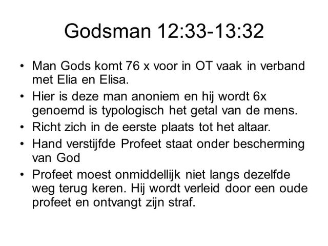 Godsman - ongehoorzame profeet 1 Kon 13 - SlidePlayer.nl