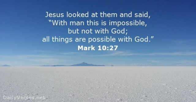Mark-10-27 - all things possible fort God - DailyVerses.net