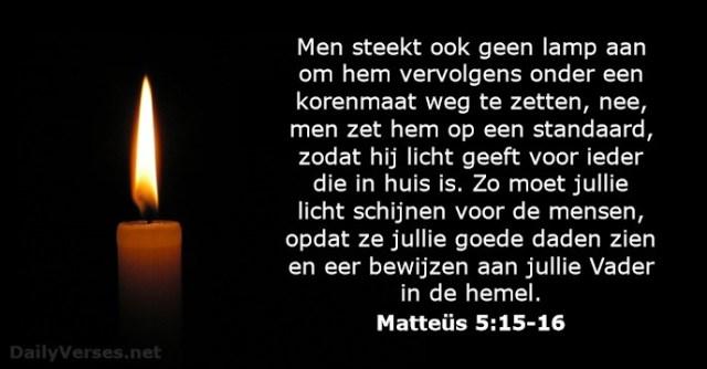 Matteus-5-15-16 - Licht schijnen voor de mensen - DailyVerses.net