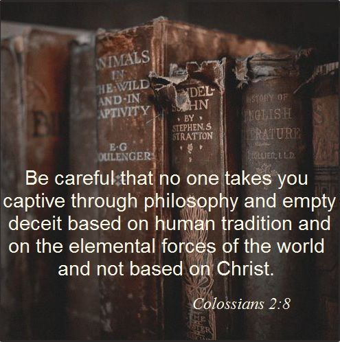 Collosians 2 8 - Be careful - Pinterest