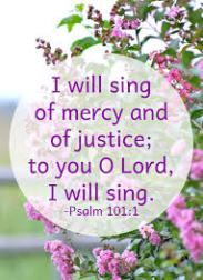 Psalm 101 - I will sing of Mercy - PicQuery