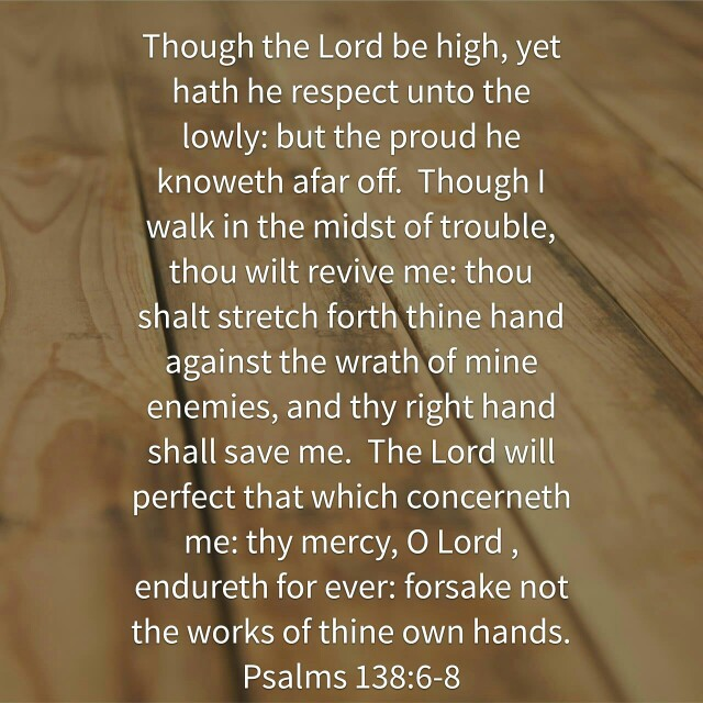 Psalm 138 6-8 - English - Pinterest
