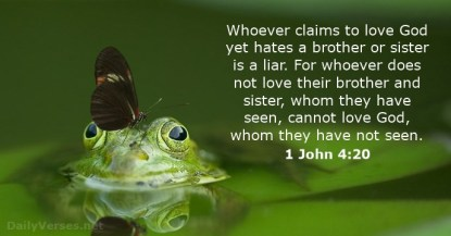 1 Johannes 4 20 - Whoever claims to love God - DailyVerses