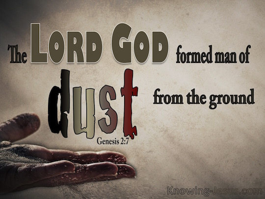 Genesis 2 7 God-Formed-Man-From-Dust - Verse of the Day