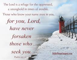 Psalm 9 9-10 - The Lord is a refuge for the oppressed