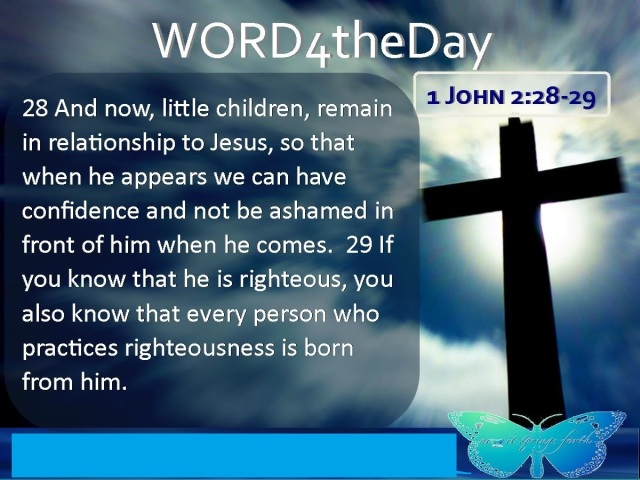 1 Johannes 2 28-29 - And now little children - For the Worshipper V2