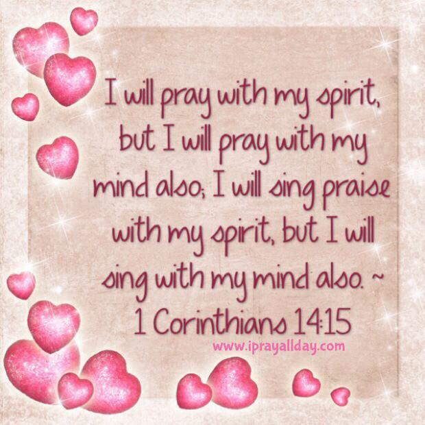 1 Korintiërs 14 15 - I will pray with my spirit - Pinterest