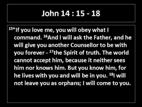 Johannes 16 14-18 - not leave you as orphans - YouTube