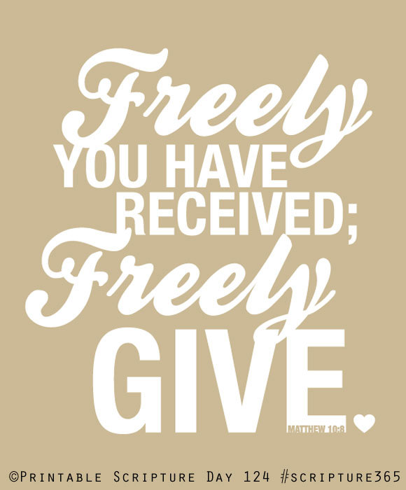 Matteüs 10 8 - Freely you received - Pinterest