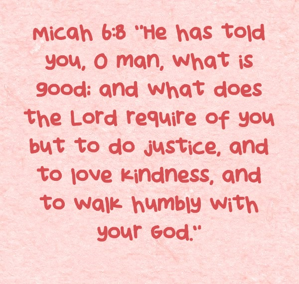 Micha 6 8 - He has told you - Bible-Verses-About-Humility