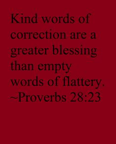 Spreuken 28 23 - Kind words of correction - Pinterest