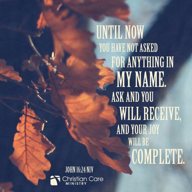 Johannes 16 24 - until now you have not asked - Pinterest