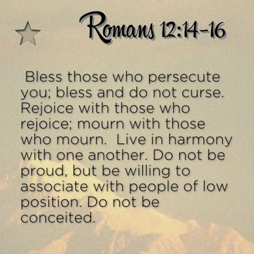 Romeinen 12 14-16 - Bless those who persecute you - Pinterest
