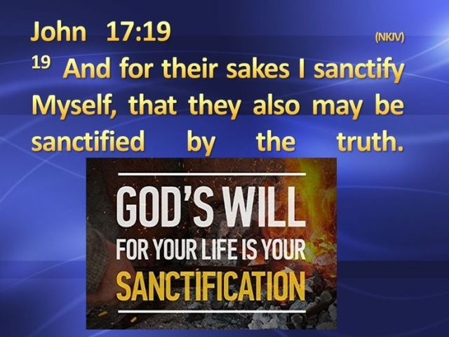 Johannes 17 19 - I sanctify Myself - Pinterest