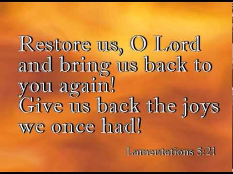 Klaagliederen 5 21 - Restore us, O Lord - YouTube