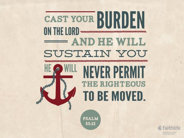 Psalm 55 23 - Cast your burden - Bibliacom - VerseOfTheDay
