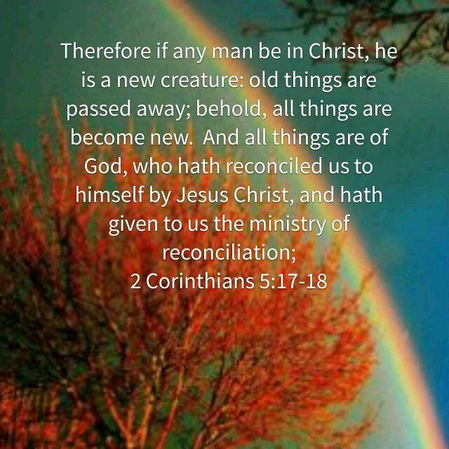 2 korintiërs 5 16 - in Christ he is a new creature - Pinterest